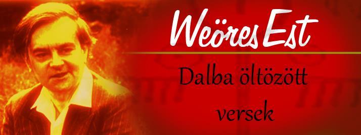 Weöres-est – Dalba öltözött versek