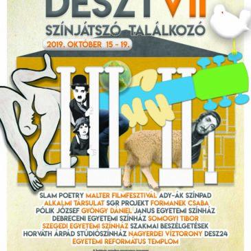 DESZTVII 7. Debreceni Egyetemi Színjátszó Találkozó 2019.október 15-19