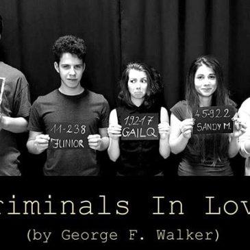 Criminals In Love (by George F. Walker) – Premiere