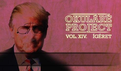 Okuláré Project Vol. XIV. – Ígéret – Debrecen