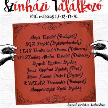 II. Szegedi Egyetemi Színházi Találkozó(SZESZT)